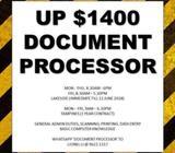 Up $1400 Document processor. Scanning, Data Entry, Filing