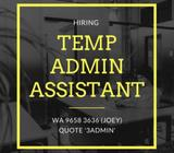 6 Months Contract / Administrative Assistant ($1.8k)
