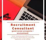 HIRING RECRUITMENT CONSULTANTS | EMAIL NOW TO APPLY!! | GOOD CAREER PROSPECTS
