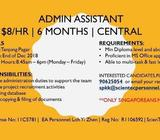 ADMIN ASSISTANT [ $8/HR / CENTRAL/ 6 MONTHS]