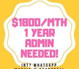 $1800/MTH (1 Year Temp Admin!!) WHATSAPP MYOVIA @ 93398771!! *urgent!