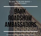 RecruitFirst is HIRING! You will be outsourced/deployed to: **Roadshow Ambassadors for BANKS!!!**