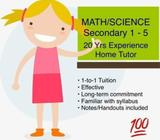 TUITION: 20-Year Experienced Maths/Science (Chemistry/Physics) Tutor for Secondary Level