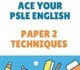 Ace Your PSLE Workshop (Paper 2) (For P5 & 6 students)