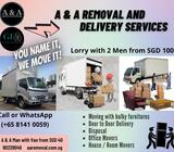 Lorry with 2 men starts @ $120 (Call +65 8141 0059)